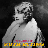 The Legend of Ruth Etting (Remastered) de Ruth Etting