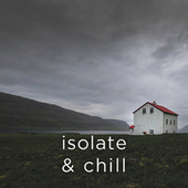 Isolate & Chill von Various Artists
