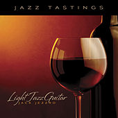 Jazz Tastings - Light Jazz Guitar de Jack Jezzro