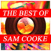 The Best of Sam Cooke van Sam Cooke