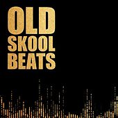 Old Skool Beats de Various Artists