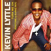 Turn Me On (Bastone & Burnz Mixes) by Kevin Lyttle