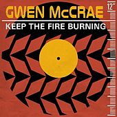 Keep the Fire Burning (Remixes) by Gwen McCrae