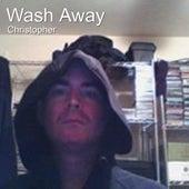 Wash Away de Christopher
