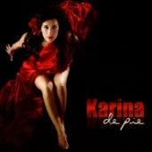 De Píe by Karina