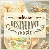 Bolivian Restaurant Music de Various Artists