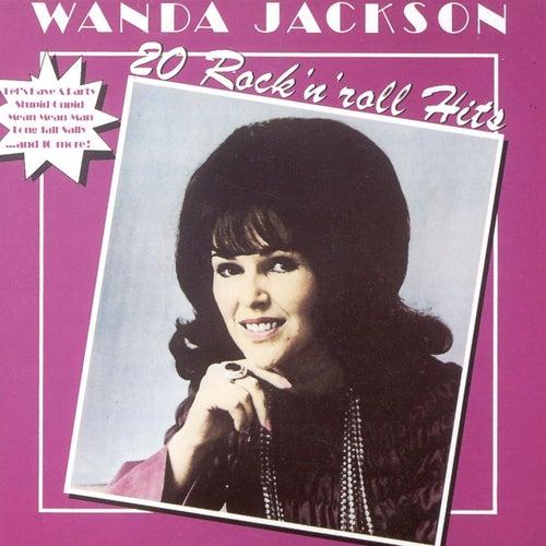 20 Rock 'n' Roll Hits by Wanda Jackson