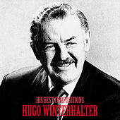 His Best Compositions (Remastered) by Hugo Winterhalter