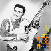 The King of Country (Remastered) de Webb Pierce