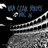 Van Czar Series, Vol. 26 by Various Artists