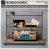 Ghetto by Robosonic