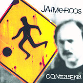 Contraseña (Remastered) by Jaime Roos