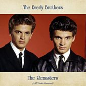 The Remasters (All Tracks Remastered) by The Everly Brothers