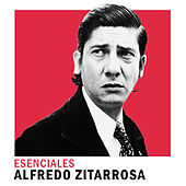 Esenciales by Alfredo Zitarrosa