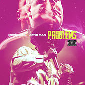 Problems (feat. Afroman) by Merkules