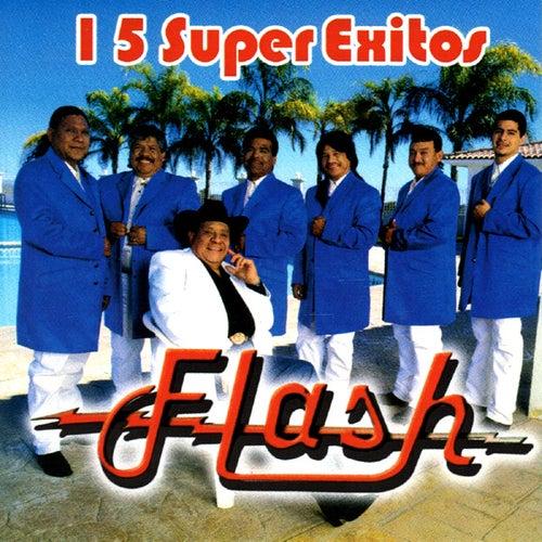 15 Super Exitos by Flash