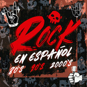 Rock en español 80s, 90s y 2000s de Various Artists