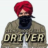 Driver by Sidhu Moose Wala