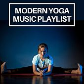 Modern Yoga Music Playlist by Various Artists