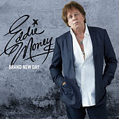 Brand New Day by Eddie Money