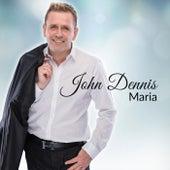 Maria de John Dennis