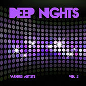 Deep Nights, Vol. 2 by Various Artists