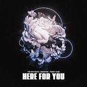 Here For You by The FifthGuys