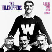 Singing Their Best Songs (Remastered) di The Hilltoppers