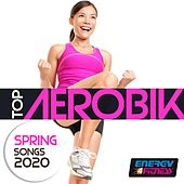 Top Aerobic Spring Songs 2020 (15 Tracks Non-Stop Mixed Compilation for Fitness & Workout - 132 Bpm / 32 Count) di Hellen, Heartclub, Booshida, Kyria, Babilonia, Cubanitos, BOY, Thomas, Dj Gang, Th Express, Kangaroo, Blue Minds, Ntt, Kino
