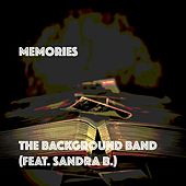 Memories (feat. Sandra B.) by The Background Band