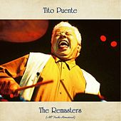 The Remasters (All Tracks Remastered) von Tito Puente