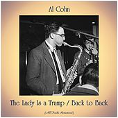 The Lady Is a Tramp / Back to Back (All Tracks Remastered) by Al Cohn
