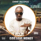 GOD . LOVE . MONEY de TSB