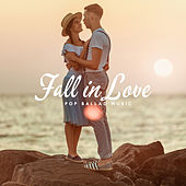 Fall in Love – Pop Ballad Music by Various Artists