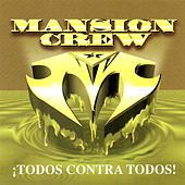 Mansion Crew: Todos Contra Todos de Various Artists