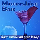 Moonshine Bar, finest instrumental Piano Lounge de Claude Rouche