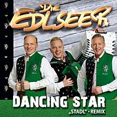 Dancing Star von Die Edlseer