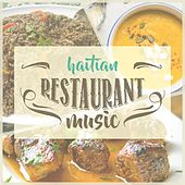 Haitian Restaurant Music by Various Artists