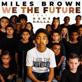 We The Future (feat. DAME D.O.L.L.A.) de Miles Brown