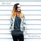 Acoustic Covers von Alice Lamb