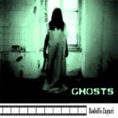 Ghosts di Rodolfo Zagari