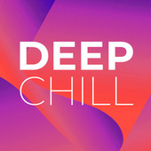 Deep Chill de Various Artists