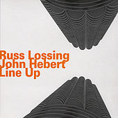Line Up by Russ Lossing