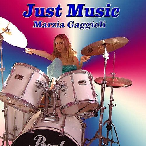 Just Music by Marzia Gaggioli