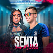 Senta com Maldade (Remix Brega Funk) by Vini Pesado