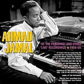 At The Pershing And Other Live Recordings 1958-59 de Ahmad Jamal