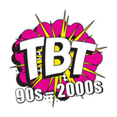 TBT 90s - 2000s by Various Artists