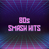 80s Smash Hits de Various Artists