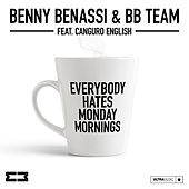Everybody Hates Monday Mornings van Benny Benassi
