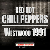 Westwood 1991 (Live) by Red Hot Chili Peppers